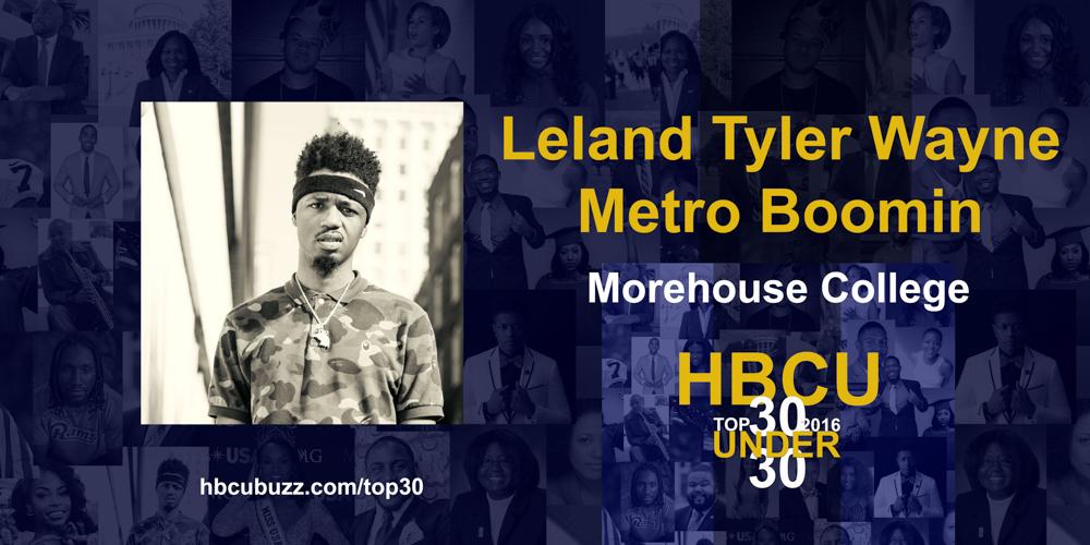Leland Tyler Wayne - Metro Boomin HBCU Top 30 Under 30 2016