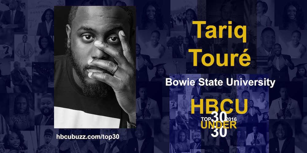 Tariq Touré HBCU Top 30 Under 30 2016